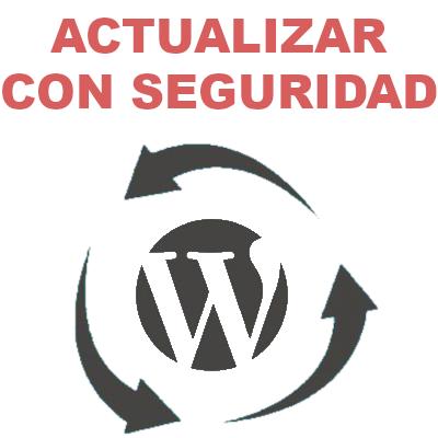 Actualizar plugins y WordPress con seguridad