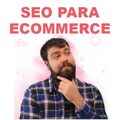 SEO para Ecommerce con David Ayala