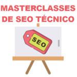 curso masterclasses seo tecnico